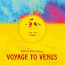Zapp, Dhwani Wilfried M.: Voyage to Venus (CD)