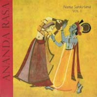 Ananda Rasa: Nama Sankirtana Vol. 1 (CD)
