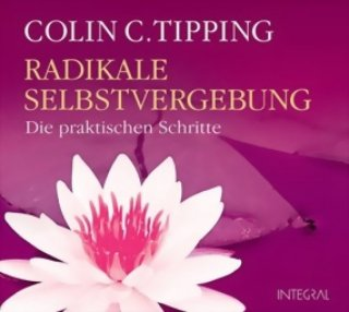 Tipping, Colin: Radikale Selbstvergebung (CD) -A