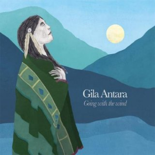 Antara, Gila: Going with the Wind (CD)