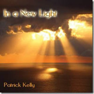 Kelly, Patrick: In a New Light (CD)