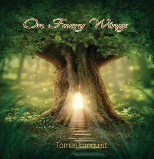 Lanquist, Tomas: On Faery Wings (CD)
