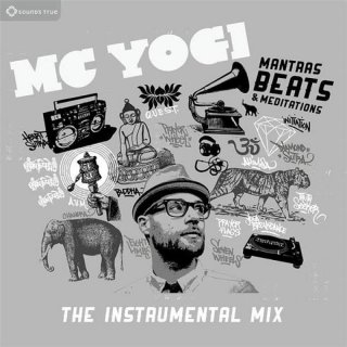 MC Yogi and The Sacred Sound Society: Mantras Beats & Meditations - The Instrumental Remix (CD)