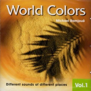 Ramjou�, Michael: World Colors Vol. 1 (CD)