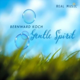 Koch, Bernward: Gentle Spirit (CD)