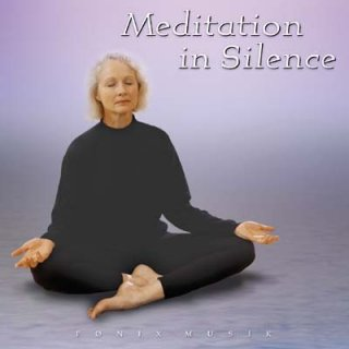 F�nix Music: Meditation in Silence (CD)