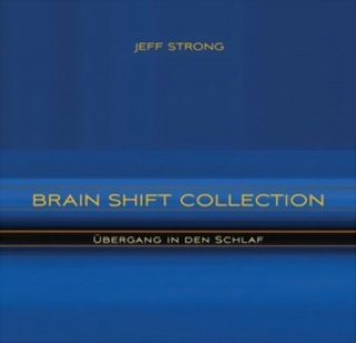Strong, Jeff: Brain Shift Collection - �bergang in den Schlaf (CD 8)