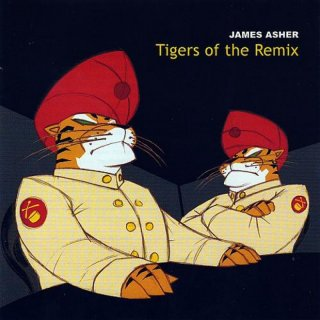 Asher, James: Tigers of the Remix (CD)