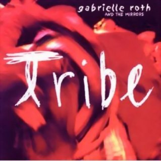 Roth, Gabrielle & The Mirrors: Tribe (CD)