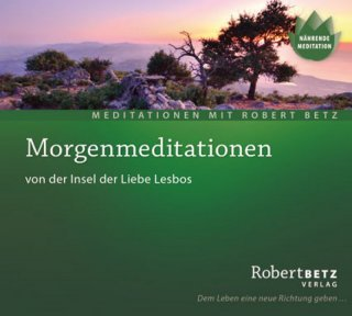 Betz, Robert: Morgenmeditationen (CD)
