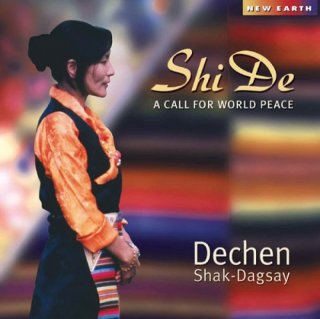 Shak-Dagsay, Dechen: Shi De - A Call for World Peace (CD)