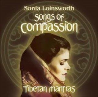 Loinsworth, Sonia: Songs of Compassion (CD)