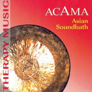 Acama: Asian Soundbath (CD)