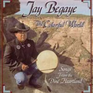 Begaye, Jay: The Colorful World (CD)