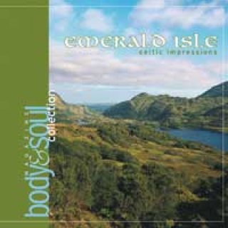 Body & Soul Collection: Emerald Isle - Celtic Impressions (CD) -A