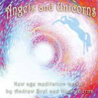 Brel, Andrew & Burns, Hugh: Angels and Unicorns (CD)