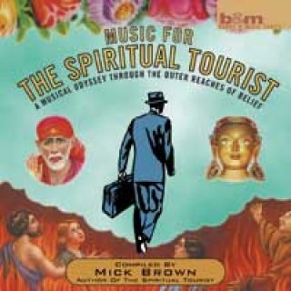Brown, Mick: Music for the Spiritual Tourist (CD) -A