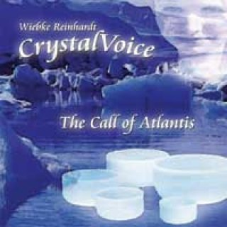 Crystal Voice (Wiebke Reinhardt): The Call of Atlantis (CD)