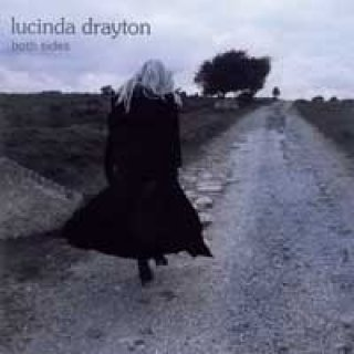 Drayton, Lucinda (Bliss): Both Sides (CD) -A