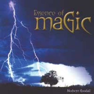 Goodall, Medwyn: Essence of Magic (CD)