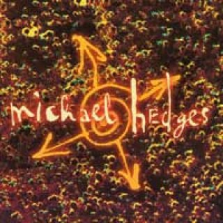 Hedges, Michael: Oracle (CD)