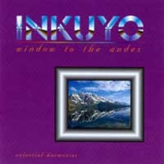 Inkuyo: Window to the Andes (CD)