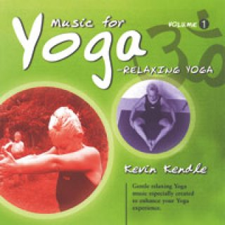 Kendle, Kevin: Music for Yoga - Relaxing Yoga (CD)