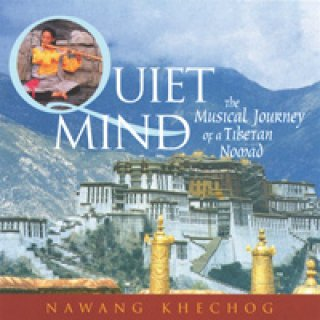 Khechog, Nawang: Quiet Mind (CD)