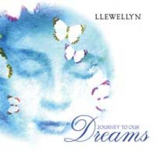 Llewellyn: Journey to our Dreams (CD)