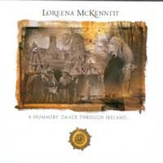 McKennitt, Loreena: A Mummers Dance Through Ireland (CD)