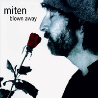 Miten: Blown Away (CD)