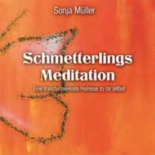 M�ller, Sonja: Schmetterlings Meditation (CD)