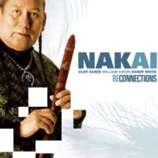 Nakai, Carlos & Eaton, W. & Wood, R.: Reconnections (CD)