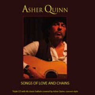Quinn, Asher (Asha): Songs of Love and Chains (2CDs)