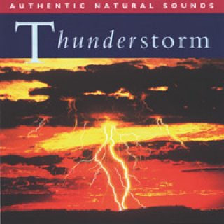 Relax with Nature Nr. 08: Thunderstorm (CD)