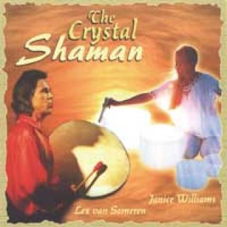 Someren, Lex van & Janice Williams: The Crystal Shaman (CD)