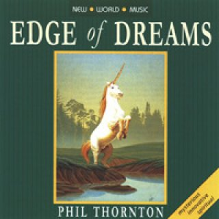 Thornton, Phil: Edge of Dreams (CD)