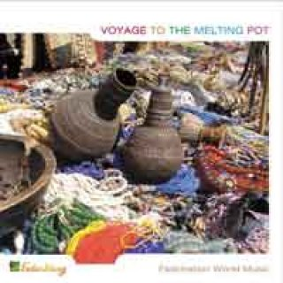 V. A. (Erdenklang): Voyage to the Melting Pot (CD)