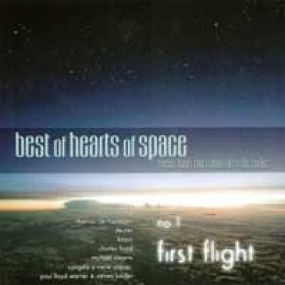 V. A. (Hearts of Space): Best of Hearts of Space no. 1 - First Flight (CD)