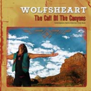 Wolfsheart: The Call of the Canyons (CD)