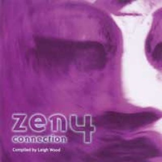 Wood, Leigh (compiled by): Zen Connection Vol. 4 (2CDs)
