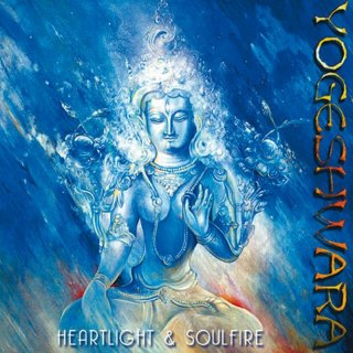 Yogeshwara: Heartlight & Soulfire (CD)