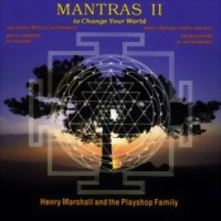 Marshall, Henry & The Playshop Family: Mantras II - To Change Your World (CD)