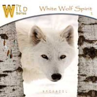 Wychazel: White Wolf Spirit (The Wild Series) (CD)