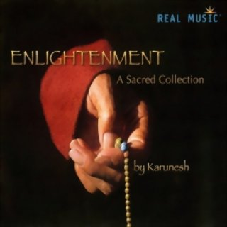 Karunesh: Enlightenment - A Sacred Collection (CD)