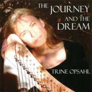 Opsahl, Trine: The Journey And The Dream (CD)