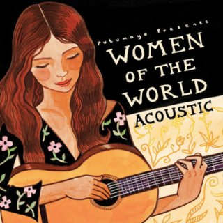 Putumayo Presents: Women of the World - Acoustic (CD)