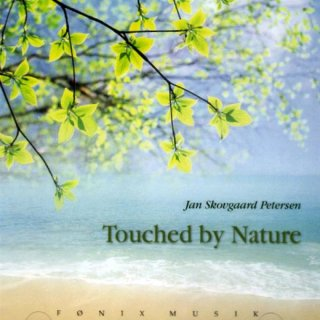 Petersen, Jan S.: Touched By Nature (CD)