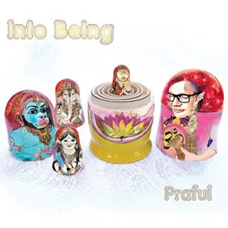 Praful: Into Being (CD)