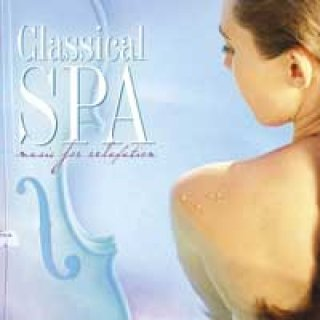 Somerset Series: Classical Spa - Music for Relaxation (CD)